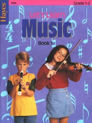 Let's Learn Music Book 1: Primary Level   -