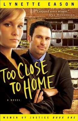 Too Close to Home: A Novel - eBook  -     By: Lynette Eason