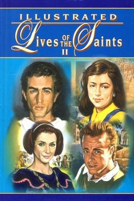 Illustrated Lives of The Saints II   -     By: Thomas J. Donaghy