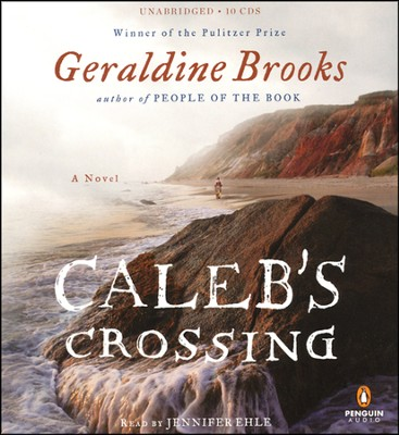 Caleb's Crossing, Audiobook CD  -     By: Geraldine Brooks