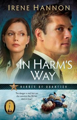In Harm's Way - eBook  -     By: Irene Hannon