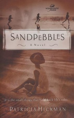 Sandpebbles, Women of Faith Series #3   -     By: Patricia Hickman