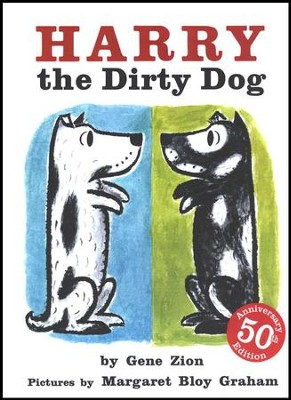 Harry the Dirty Dog   -     By: Gene Zion     Illustrated By: Margaret Bloy Graham