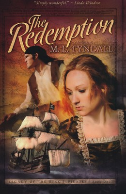 The Redemption, Legacy of the Kings' Pirates Series #1   -     By: MaryLu Tyndall