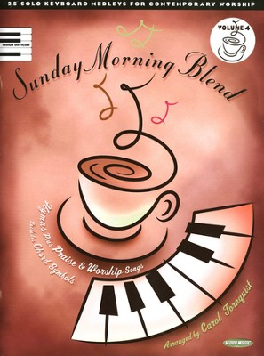 Sunday Morning Blend, Volume 4, Piano Folio   -