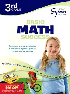 Basic Math Success Workbook: Third Grade  -     By: Sylvan Learning