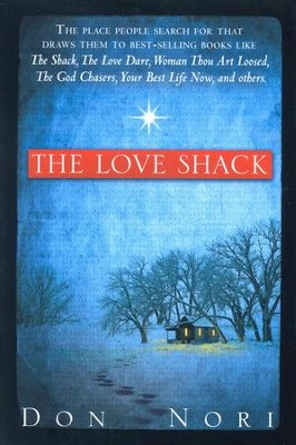 Love Shack  -     By: Don Nori