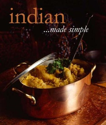 Cooking Made Simple: Indian  -