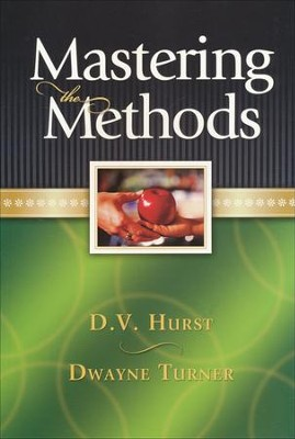 Mastering the Methods Student Guide  -     By: D. Hurst