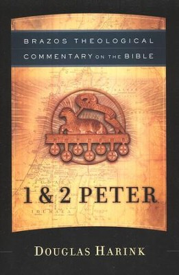 1 & 2 Peter (Brazos Theological Commentary)   -     By: Douglas Harink