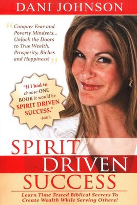 Spirit-Driven Success  -     By: Dani Johnson
