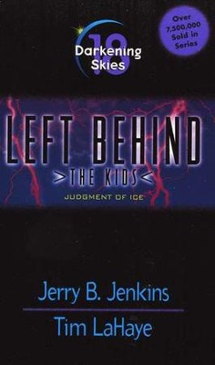 Darkening Skies, Left Behind: The Kids #18   -     By: Tim LaHaye, Jerry B. Jenkins