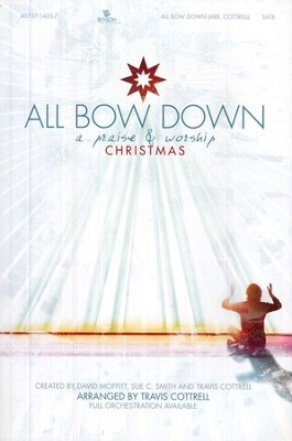 All Bow Down: A Praise & Worship Christmas   -