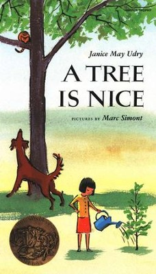 A Tree is Nice   -     By: Janice May Udry     Illustrated By: Marc Simont
