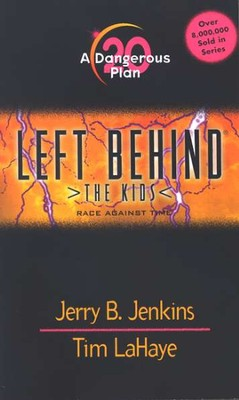 A Dangerous Plan, Left Behind: The Kids #20   -     By: Tim LaHaye