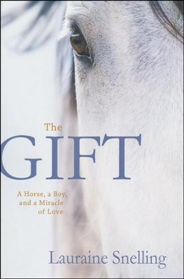 The Gift  -     By: Lauraine Snelling