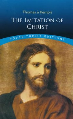 The Imitation of Christ Dover Thrift Edition  -     By: Thomas a Kempis