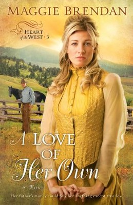 Love of Her Own, A: A Novel - eBook  -     By: Maggie Brendan