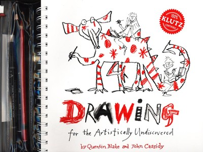 Drawing for the Artistically Undiscovered   -     By: Quentin Blake, John Cassidy