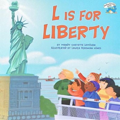 L Is For Liberty  -     By: Wendy Cheyette Lewison