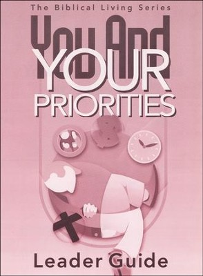 You And Your Priorities Leader Guide  -
