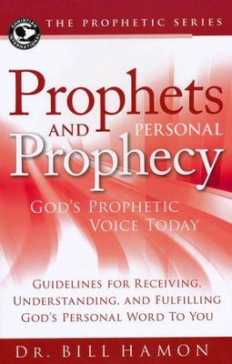 Prophets and Personal Prophecy  -     By: Bill Hamon