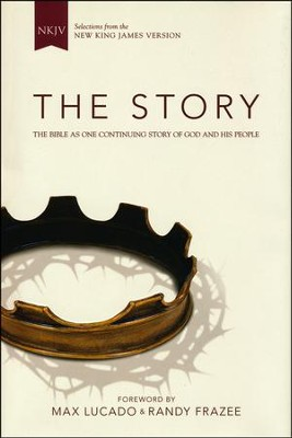 NKJV, The Story, The Bible as One Continuing Story of God and His People, Hardcover  -