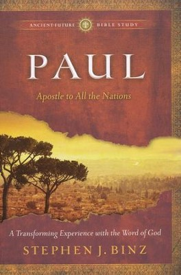 Paul: Apostle to All the Nations  -     By: Stephen J. Binz