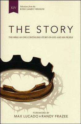 The Story, KJV: The Bible as One Continuing Story of God and His People, Hardcover, Jacketed Printed  -