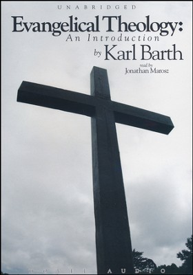 Evangelical Theology - audiobook on CD  -     By: Karl Barth