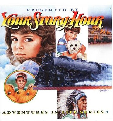 Adventures in Life, Your Story Hour Volume 9, Audiobook on CD    -