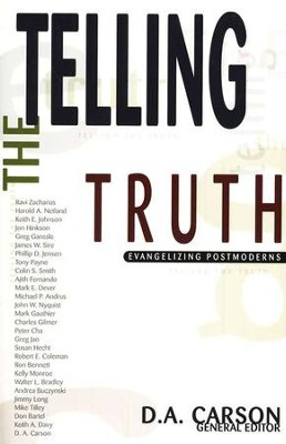 Telling the Truth: Evangelizing Postmoderns  -     Edited By: D.A. Carson     By: D.A. Carson, ed.