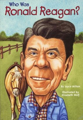 Who Was?: Who Was Ronald Reagan?  -     By: Joyce Milton