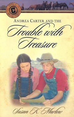 Andrea Carter and the Trouble with Treasure  -     By: Susan Marlow