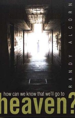 How Can We Know That We'll Go to Heaven (ESV), Pack of 25 Tracts   -
