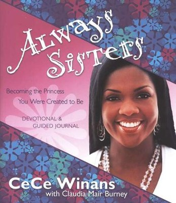 Always Sisters  -     By: CeCe Winans