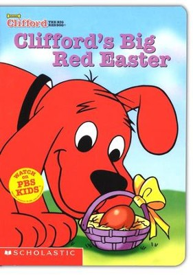 Clifford's Big Red Easter  -     By: Nancy Parent     Illustrated By: Robin Cuddy