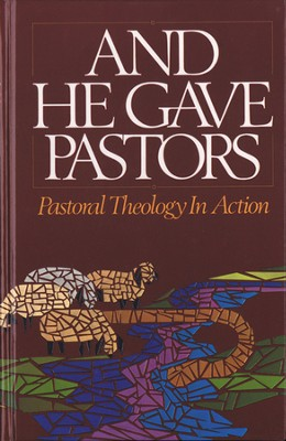 And He Gave Pastors  -     By: Thomas Zimmerman