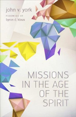 Missions in the Age of the Spirit  - Slightly Imperfect  -     By: John York