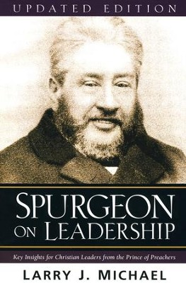 Spurgeon on Leadership  -     By: Larry J. Michael