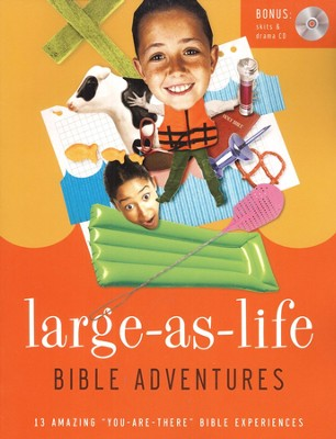 Large-As-Life Bible Adventures: Wild But Real: 13 Amazing You Are There Bible Experiences  -