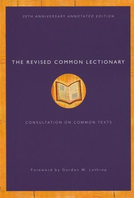 The Revised Common Lectionary: 20th Anniversary Annotated Edition  -
