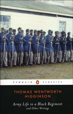 Army Life in a Black Regiment and Other Writings   -     By: Thomas Wenworth Higginson