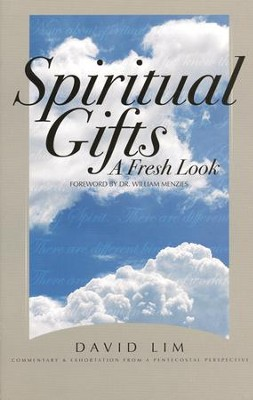 Spiritual Gifts: A Fresh Look   -     By: David Lim