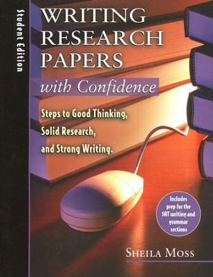 Writing Research Papers with Confidence, Student Book   -     By: Sheila Moss