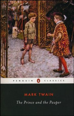 The Prince and the Pauper   -     By: Mark Twain