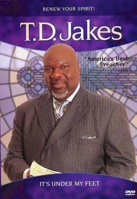 It's Under My Feet DVD   -     By: T.D. Jakes