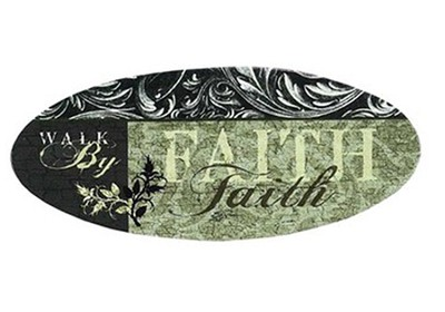 Walk By Faith Plaque   -