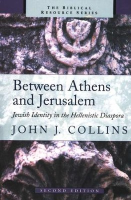 Between Athens and Jerusalem   -     By: John J. Collins