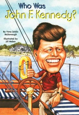 Who Was John F. Kennedy?   -     By: McDonough